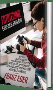Fototechnik - einfach erklärt